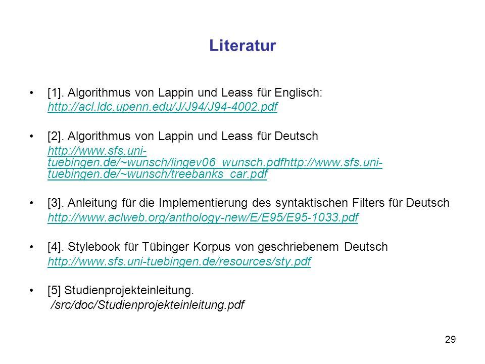 Literatur [1]. Algorithmus von Lappin und Leass für Englisch: